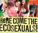 the ecosexuals